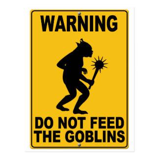 No alimente los Goblins Tarjeta Postal