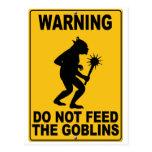 No alimente los Goblins Tarjetas Postales