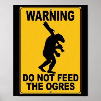 No alimente los ogros poster