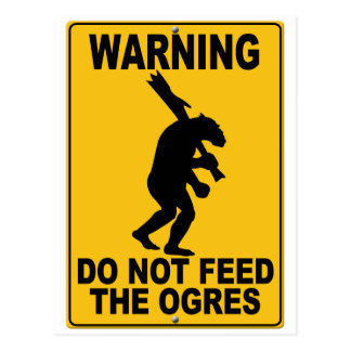 No alimente los ogros tarjeta postal
