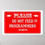 No alimente los programadores posters