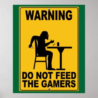 No alimente los videojugadores póster