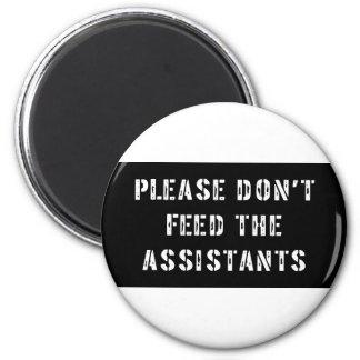 No alimente por favor a los ayudantes imán redondo 5 cm