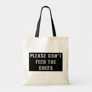 No alimente por favor a los cocineros bolsas