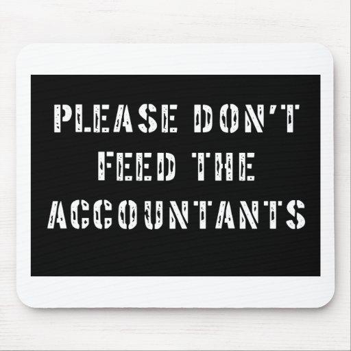 No alimente por favor a los contables alfombrillas de ratón