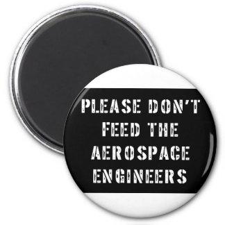 No alimente por favor a los ingenieros aeroespacia imán redondo 5 cm