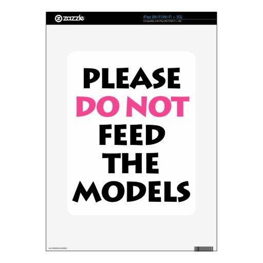 No alimente por favor los modelos skins para eliPad