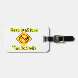 No alimente por favor los robots etiqueta de maleta