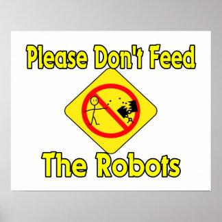 No alimente por favor los robots póster