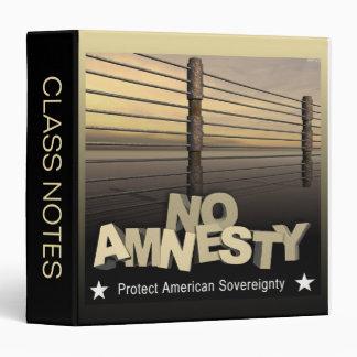 No Amnesty 3 Ring Binder