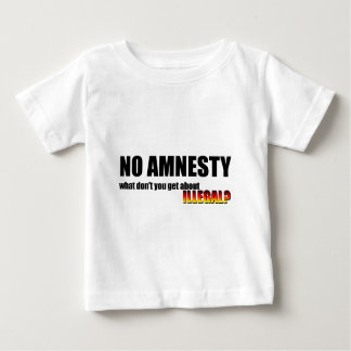 NO AMNESTY BABY T-Shirt
