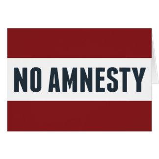 No Amnesty Card