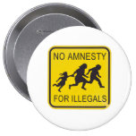 No Amnesty for illegals Button