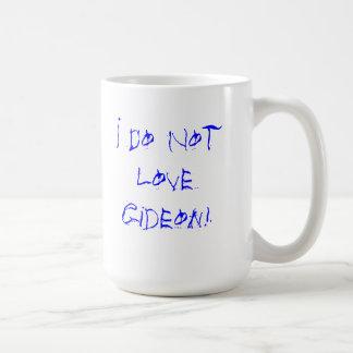 No amo la taza de Gideon