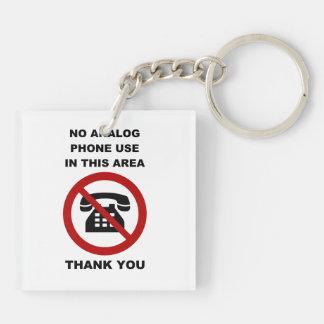 No Analog Phones Thank You Keychain