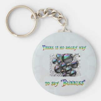 No Angry Bubbles Keychain