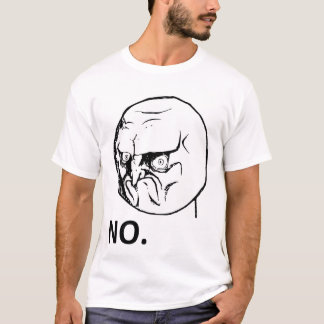 No Angry Rage Face Rageface Meme Comic T-Shirt