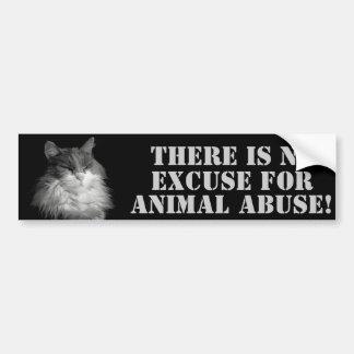 NO  Animal Abuse No Excuses Bumper Sticker