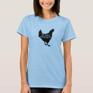 No Animal Ingredients Chicken T-Shirt