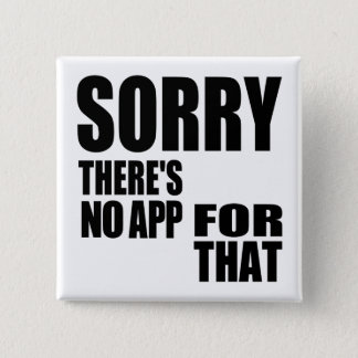 No App For That Pinback Button