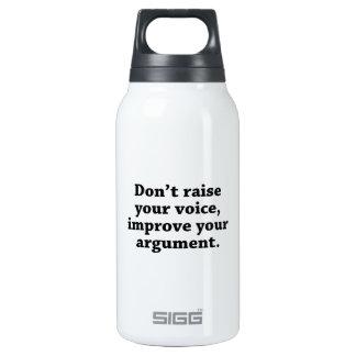 No aumente su voz, mejoran su discusión botella isotérmica de agua