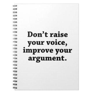 No aumente su voz, mejoran su discusión cuadernos
