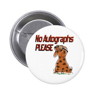 No Autographs Button