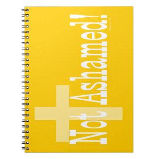 ¡No avergonzado! 1:16 de los romanos (con la cruz) Spiral Notebooks