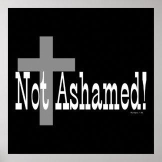 ¡No avergonzado! 1:16 de los romanos (con la cruz) Póster