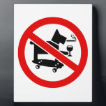 "No Awesome Dogs Plaque<br><div class=""desc"">Picture of a dog on a skateboard smoking with a glass of wine in a barred circle.</div>"