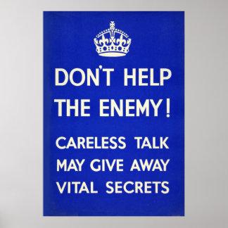 No ayude al enemigo. Mantenga los secretos seguros Póster