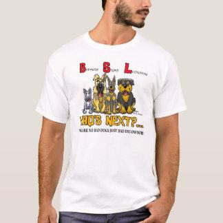 NO B.S.L (Blatantly Stupid Legislation) T-Shirt