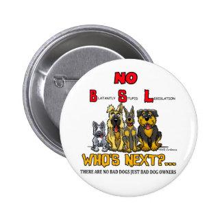 No B.S.L  No Breed Specific Legislation Pin