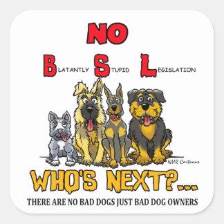 No B S L No Breed Specific Legislation Square Stickers