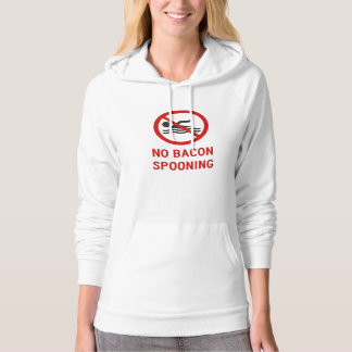 No Bacon Spooning Allowed Hoodie
