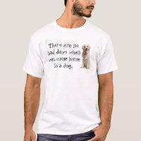 No Bad Days Dog tshirt