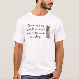 No Bad Days Dog tshirt