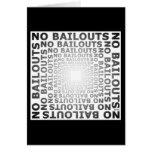 No Bailouts Greeting Card