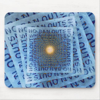 No Bailouts Mouse Pad