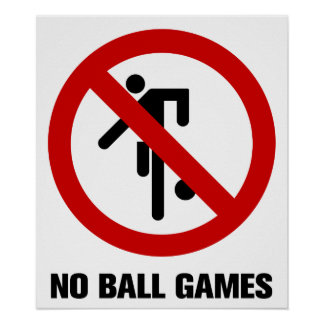 NO Ball Games ⚠ Thai Park Sign ⚠ Poster