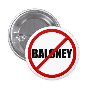No Baloney 1 Inch Round Button