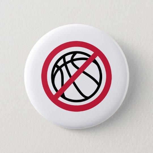 No basketball pinback button