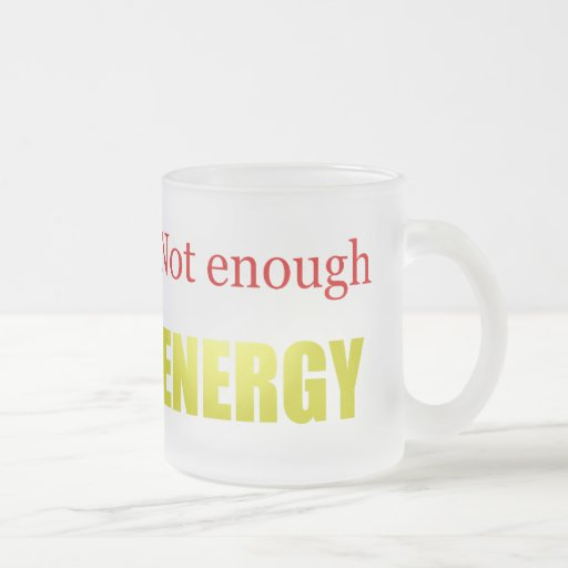 No bastante energía taza cristal mate