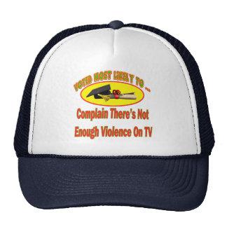 No bastante violencia gorra