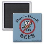 No beba el imán de las abejas