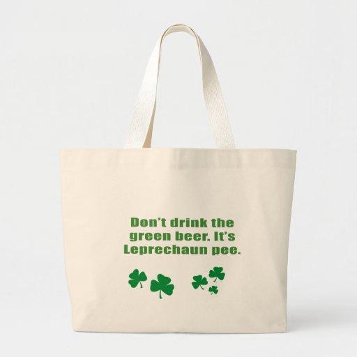 No beba la cerveza verde, él es pis del leprechaun bolsas