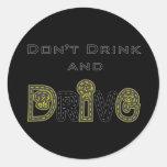 No beba y no conduzca al pegatina