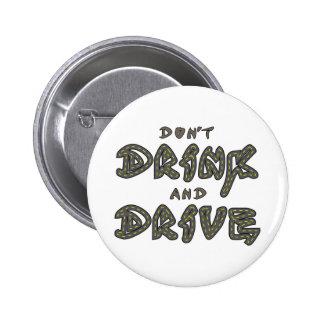 No beba y no conduzca el botón pins