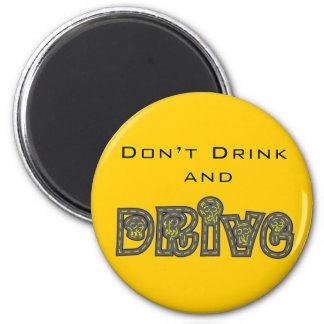 No beba y no conduzca el imán