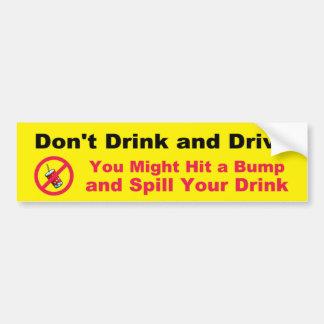 No beba y no conduzca pegatina para auto